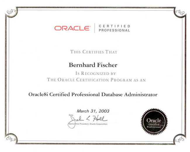 Oracle8i Certified Professional DBA  ( 2003)